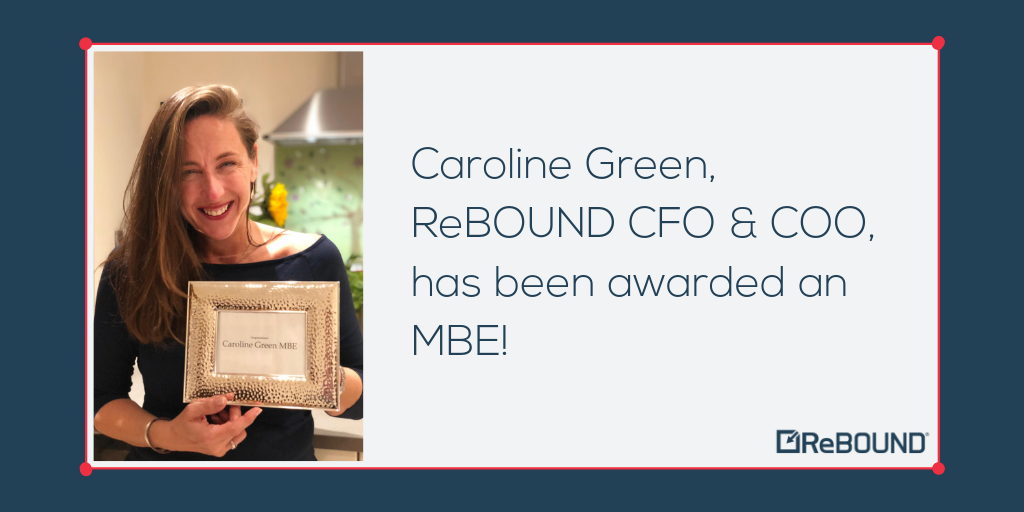 ReBOUND Chief Operating & Financial Officer, Caroline Green, is awarded an MBE!