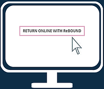 Return Online with Rebound